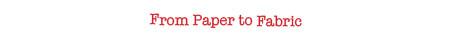 Papertofabric