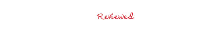Reviewed